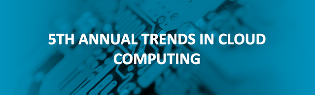 5Th Annual Trends in Cloud Computing