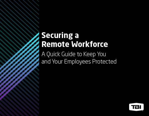 Security a Remote Workforce