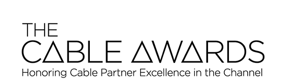 The Cable Awards | Honoring Cable Partner Excellence in the Channel